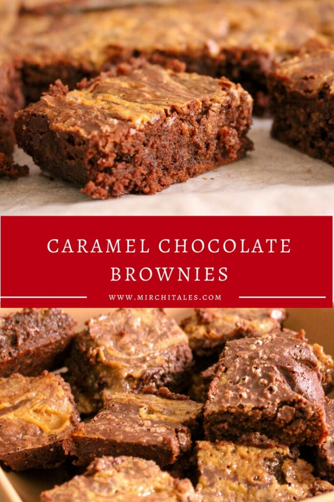 These caramel chocolate brownies are requested by everyone – fudgy, chocolaty and deliciously moist! So addictive that you need to have another piece!