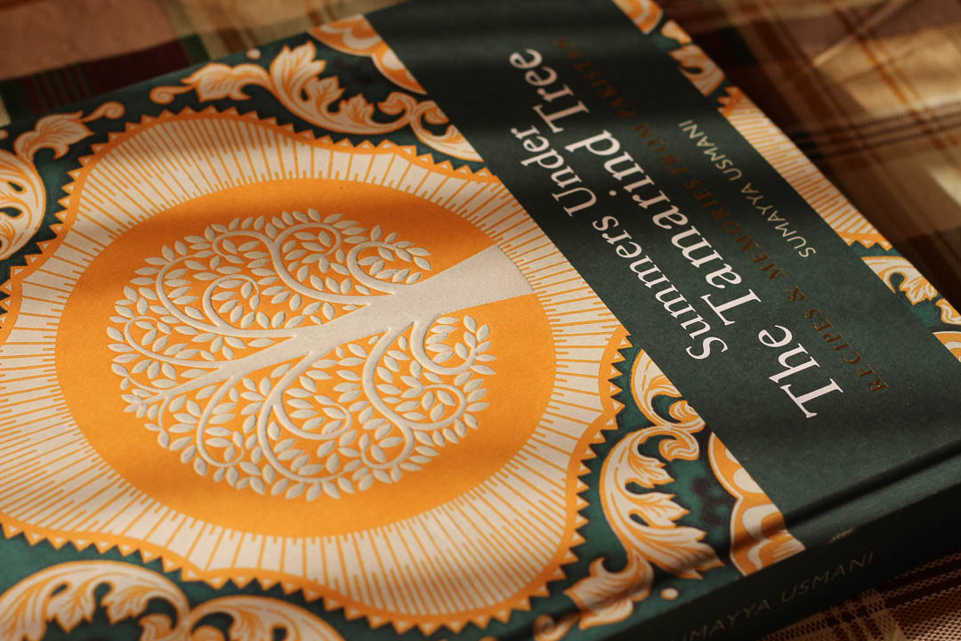 A book review of Summers Under the Tamarind Tree - Recipes and Memoirs from Pakistan by Sumayya Usmani.