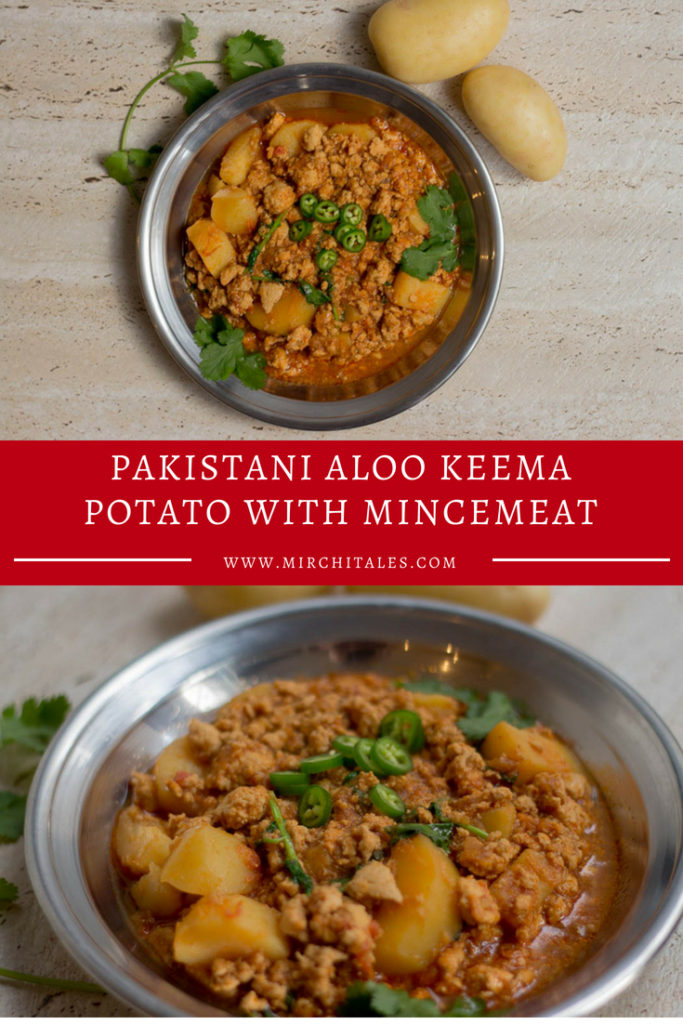 A staple Pakistani meal, aloo keema is made using minced meat (aka keema) and potatoes in a dry gravy. It can be served with roti or rice.