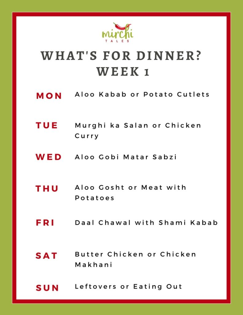 Deciding what to make for dinner can be exhausting. Here's a Pakistani weekly dinner menu plan that will help you decide 'what's for dinner' or as we say locally 'aaj kia pakayein'
