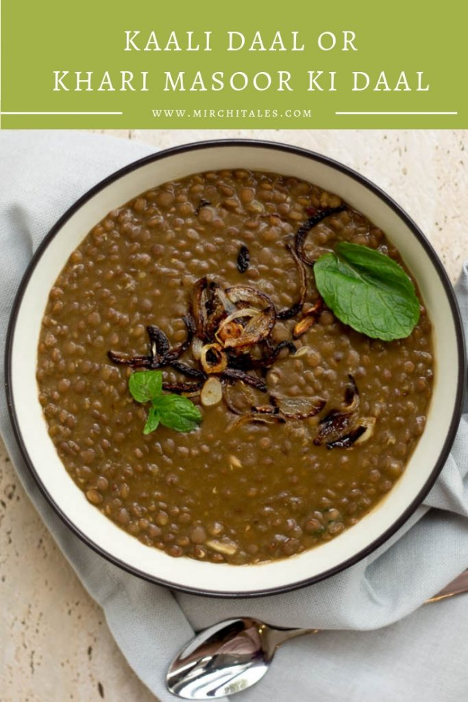 Kaali daal or khari masoor ki daal is a popular Pakistani lentil recipe made with black gram lentils. It can be served with chawal (rice) or roti.