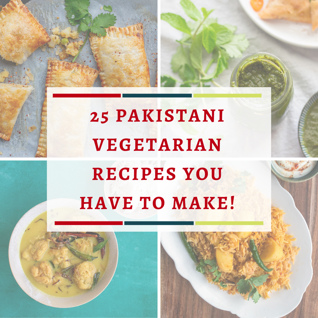 25 Pakistani vegetarian recipes that you have to make - vegan options included. Simple everyday recipes to showstopper dishes, snacks, chutneys and more!