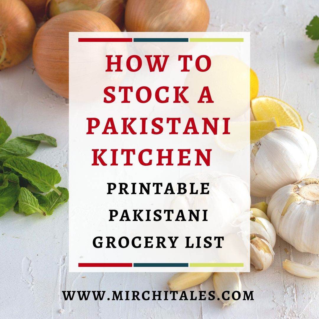 A detailed guide on how to stock a pantry in a Pakistani kitchen - pantry edition. Also included is a FREE grocery list printable.