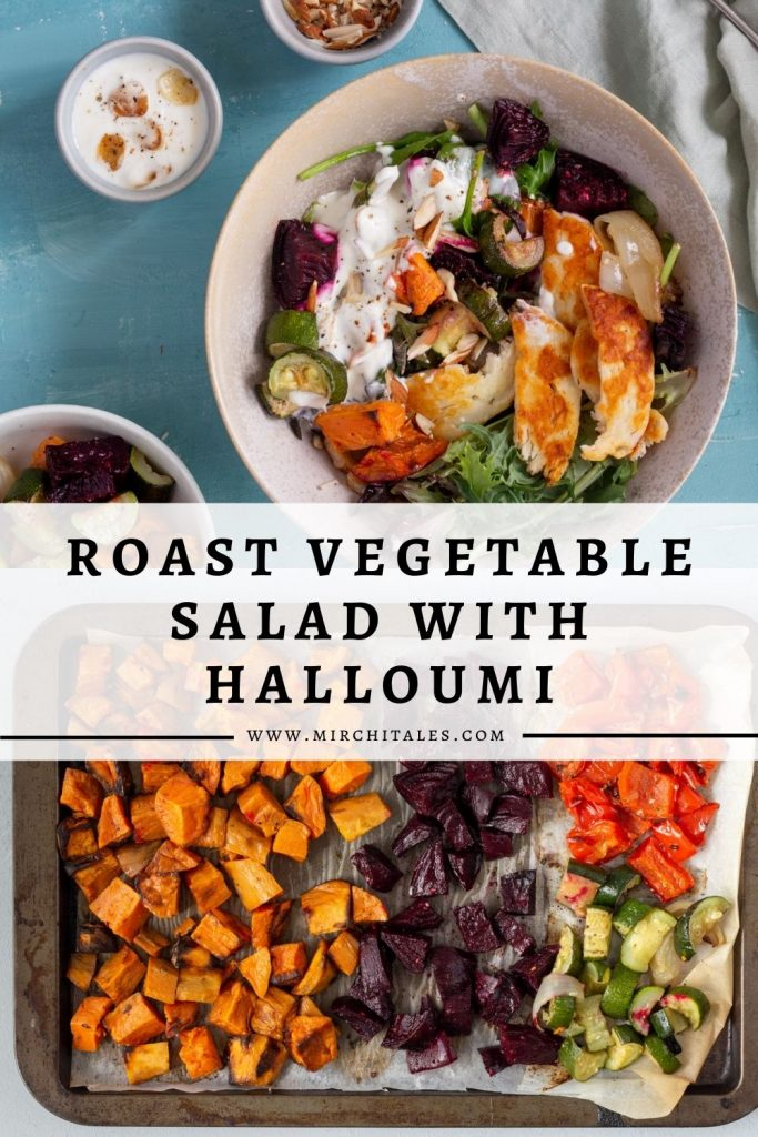 "A large bowl of roast vegetable salad with halloumi, on top of an image of roasted vegetables on a baking tray. On top of the image there is a text overlay which states ""Roast Vegetable Salad with Halloumi"" followed by the website ""www.mirchitales.com"""