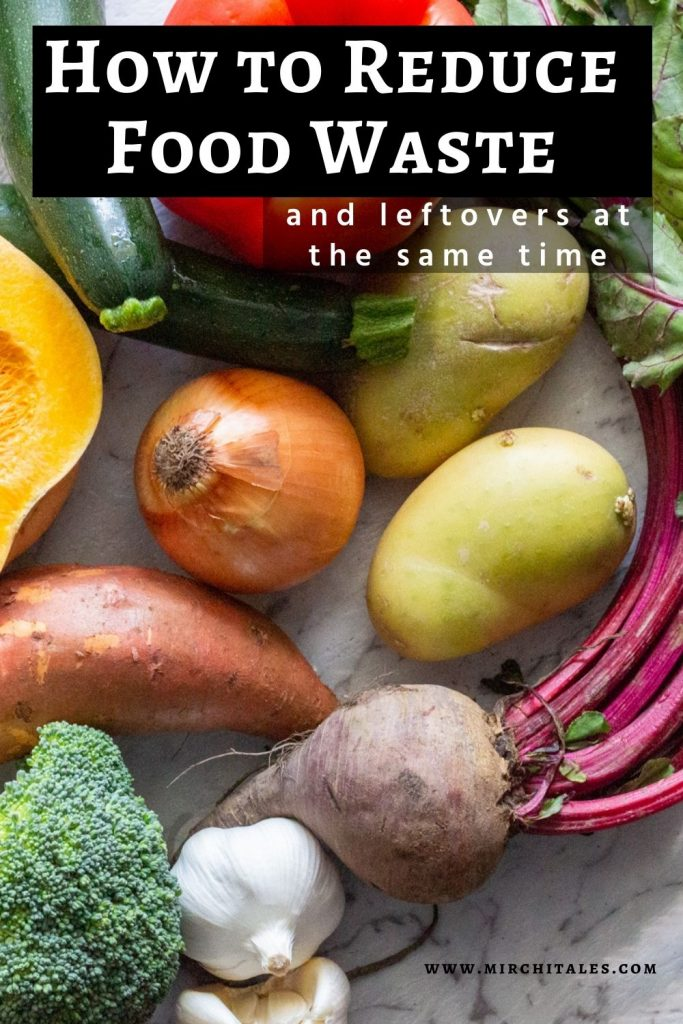 "A pictures of vegetables that include onion, potatoes, beetroot, sweet potatoes, zucchini and red capsicum. On top of the picture is text titled ""How to reduce food waste and leftovers at the same time"""