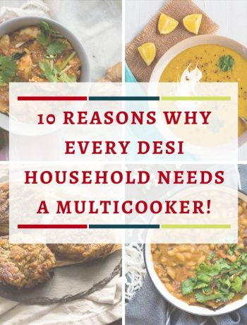 A picture collage of 4 pictures with text stating '10 reasons why every desi household needs a multicooker'