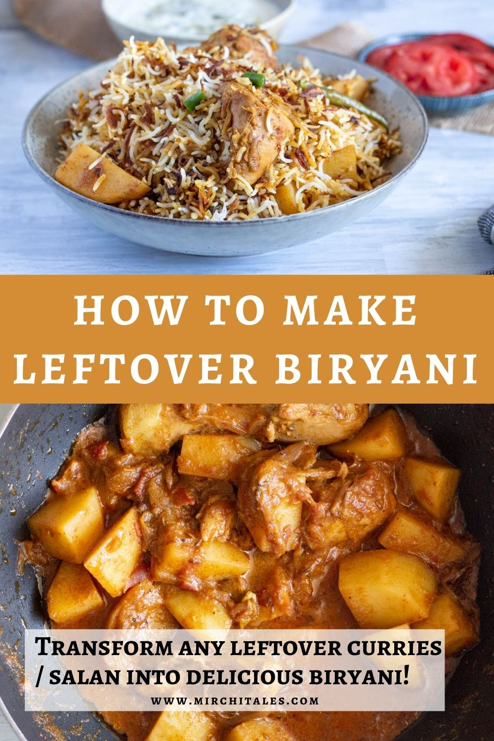 A bowl of leftover chicken biryani with potatoes in a greenish-white bowl with a bowl of yoghurt raita in the background. Below this image is text that states ' how to make leftover biryani'. Below the text is another image of leftover chicken biryani masala with potatoes in a frying pan.